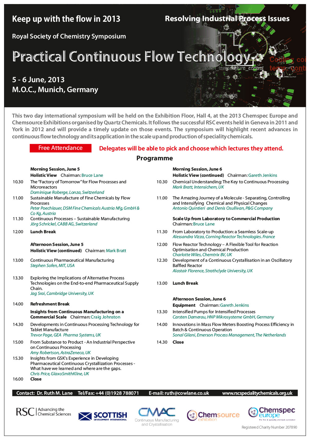 Royal Society of Chemistry Symposium 2013: Practical Continuous Flow