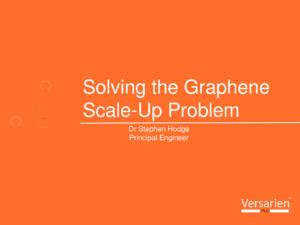 2. Versarien Graphene scale up_Hodge